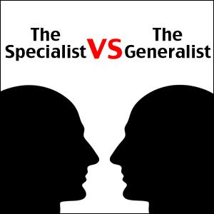 12.09.11-generalist-vs.-specialist