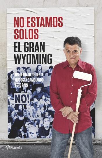 no-estamos-solos_el-gran-wyoming