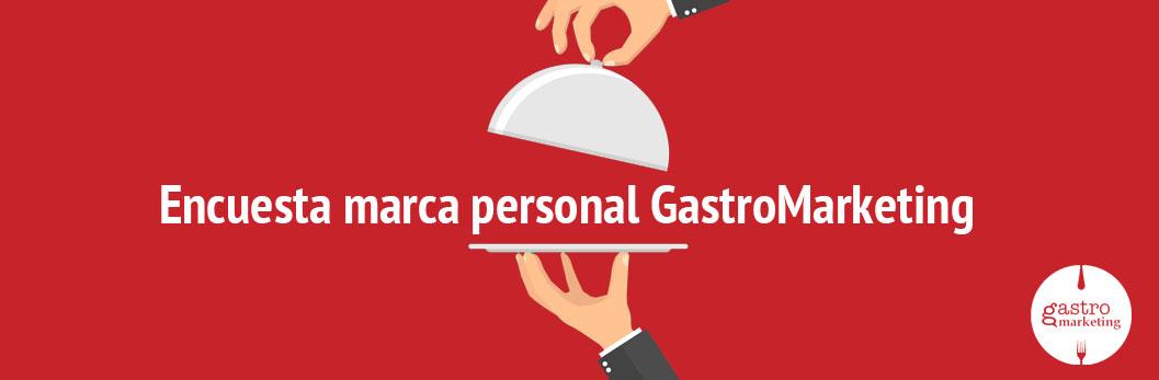 encuesta marca personal gastromarketing